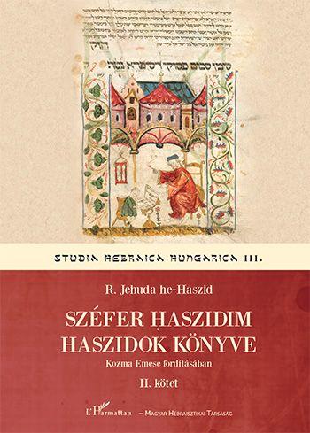 R. Jehuda he-Haszid - Széfer haszidim - Haszidok könyve II.