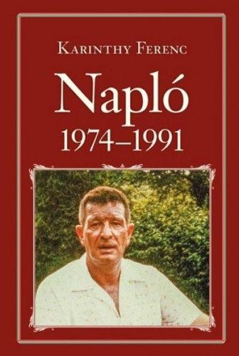 Karinthy Ferenc - Napló 1974-1991