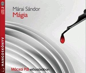 Márai Sándor - Mágia - Válogatott Novellák - Hangoskönyv