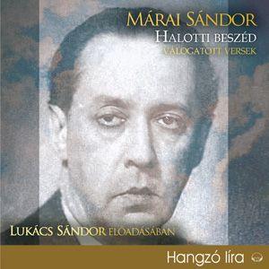 Márai Sándor - Halotti beszéd - Válogatott versek - Hangoskönyv