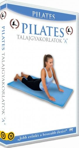 John Bay - Pilates Program: 3. Talajgyakorlatok