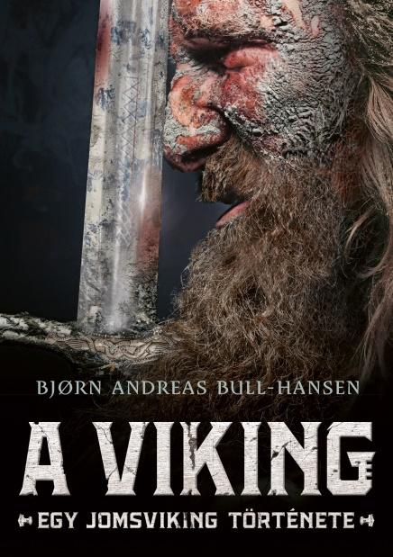 Bjørn Andreas Bull-Hansen - A viking