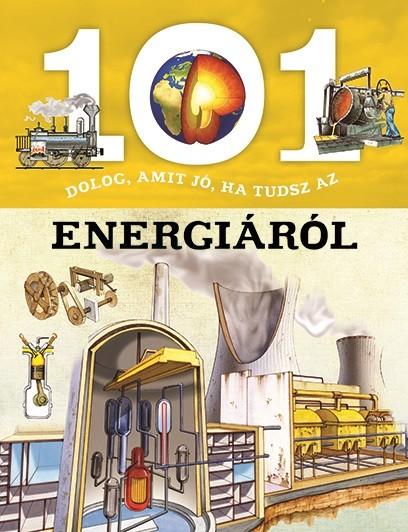 Estelle Talavera - 101 dolog, amit jó, ha tudsz az energiáról
