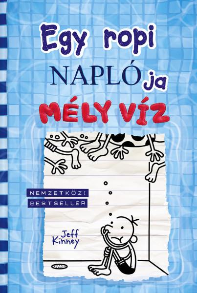 Jeff Kinney - Egy ropi naplója 15. - Mély víz