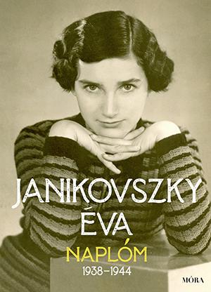 Janikovszky Éva - Naplóm, 1938 - 1944