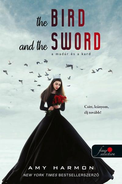 Amy Harmon - A madár és a kard