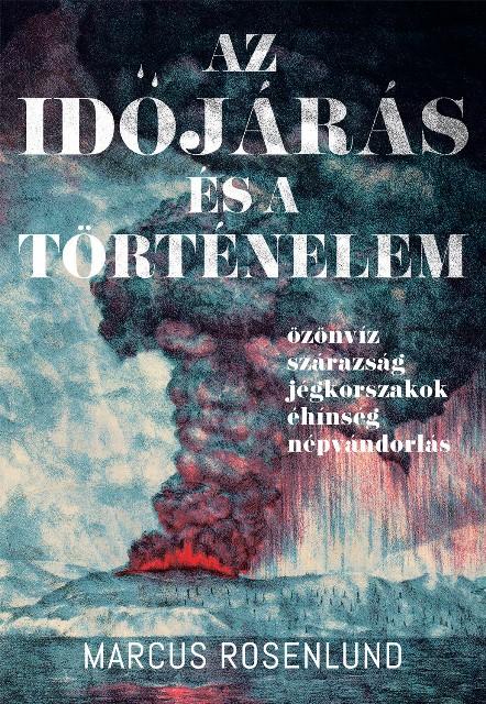Marcus Rosenlund - Az időjárás és a történelem