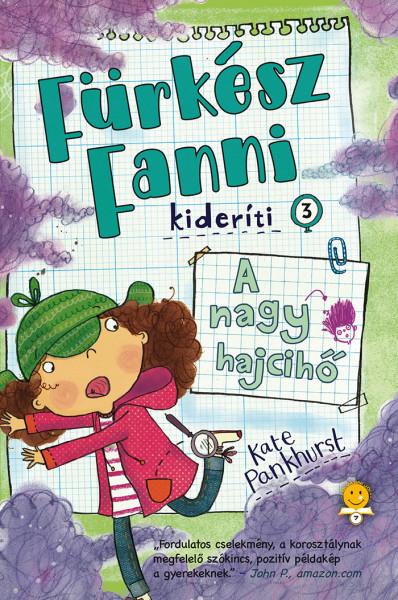 Kate Pankhurst - A nagy hajcihő