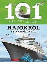 Estelle Talavera - 101 dolog, amit jó, ha tudsz a hajókról és a kikötőkről