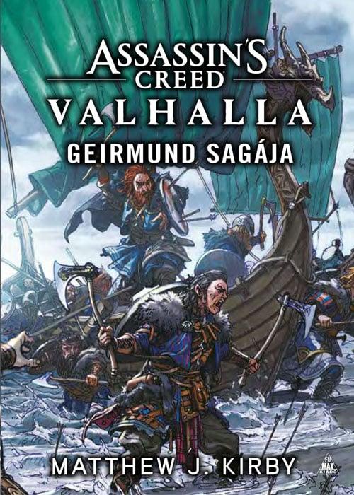 Matthew J. Kirby - Assassin's Creed: Valhalla - Geirmund sagája