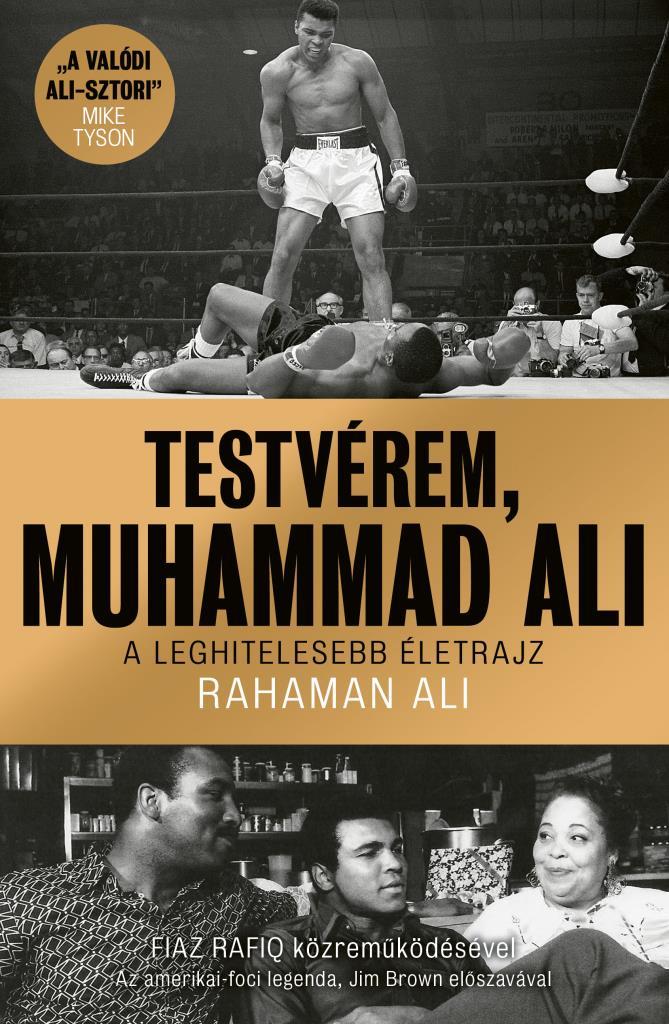 Rahaman Al - Testvérem, Muhammad Ali