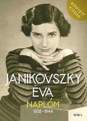 Janikovszky Éva - Naplóm, 1938-1944 - Bővített kiadás