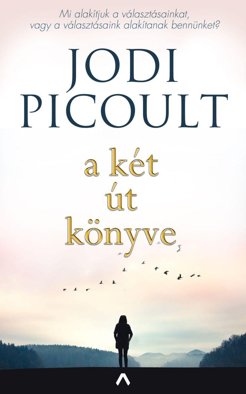 Picoult Jodi - A két út könyve
