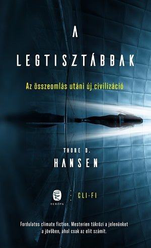 Thore D.Hansen - A legtisztábbak