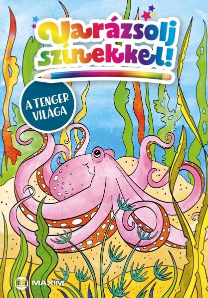 Illusztrátor: Falcione Sarolta - Varázsolj színekkel! – A tenger világa