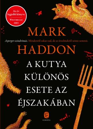 Haddon, Mark - A kutya különös esete az éjszakában