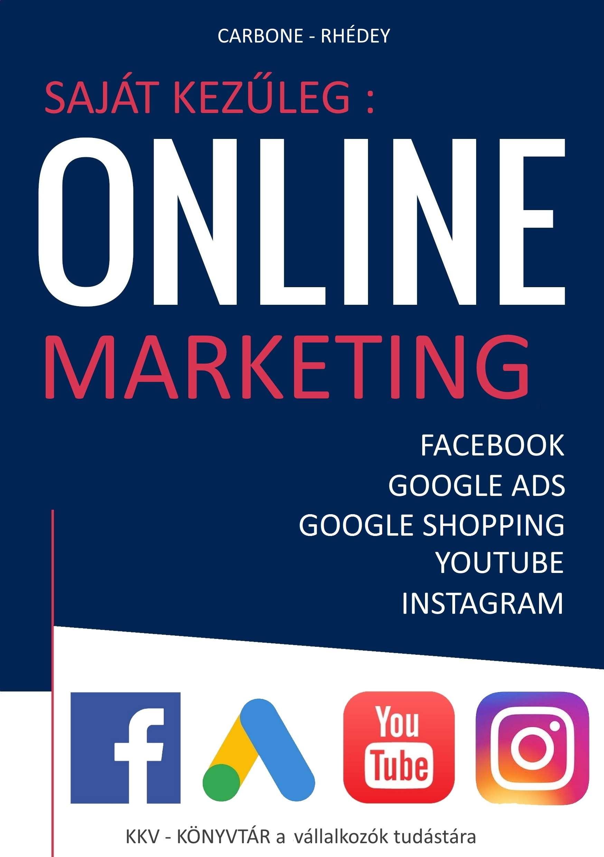Rhédey S. István - Saját kezűleg: Online marketing