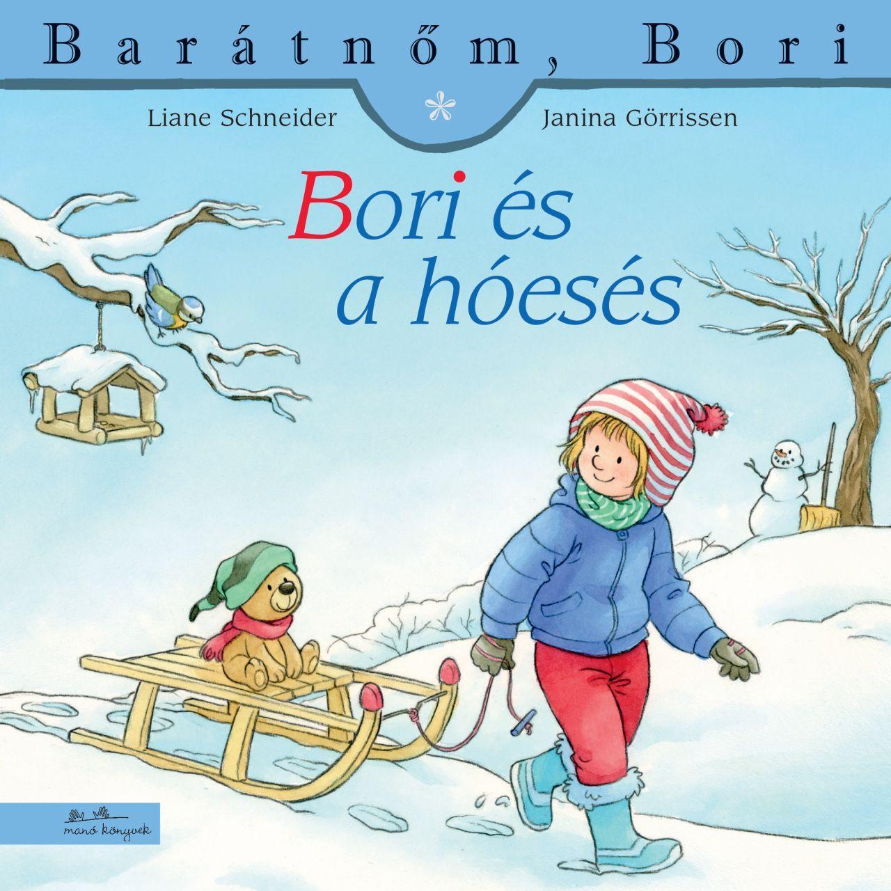 Liane Schneider - Bori és a hóesés