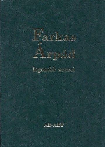 Cs. Nagy Ibolya - Farkas Árpád legszebb versei