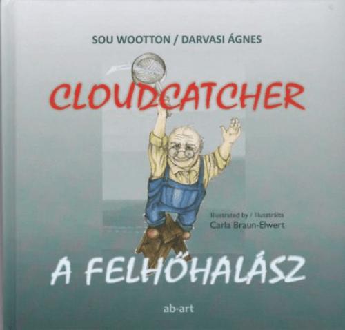 Sue Wootton - A felhőhalász