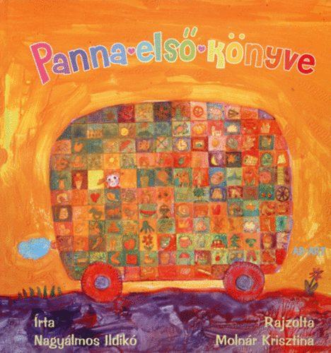 Nagyálmos Ildikó - Panna első könyve
