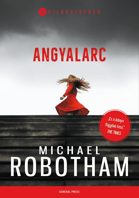 Michael Robotham - Angyalarc