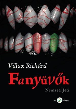 Villax Richárd - Fanyűvők - Nemzeti Jeti