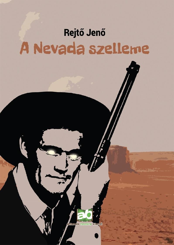 Rejtő Jenő - A Nevada szelleme