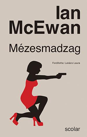 Ian McEwan - Mézesmadzag (új kiadás)