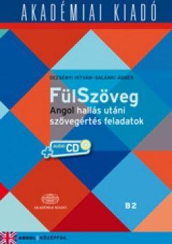 Dezsényi István - Fülszöveg angol hallás utánai szöveges feladatok - B2