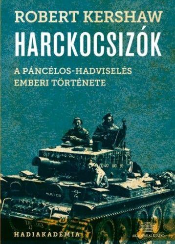 KERSHAW ROBERT - Harckocsizók