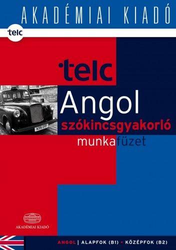 Dezsényi István - TELC - Angol szókincsgyakorló munkafüzet B1 B2