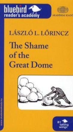 Lőrincz L. László - The Shame of the Great Dome