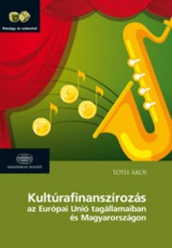 Tóth Ákos - Kultúrafinanszírozás
