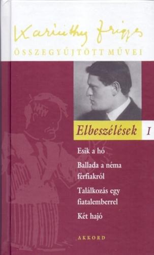 Karinthy Frigyes - Elbeszélések I.