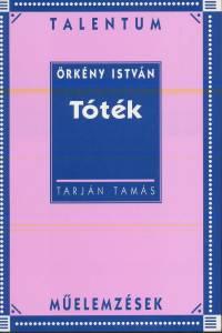 Tarján Tamás - Tóték