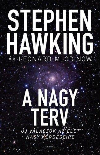 Stephen W. Hawking - A nagy terv