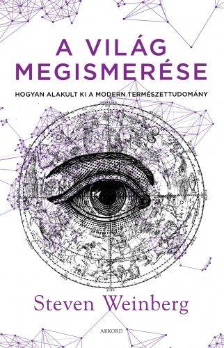 Steven Weinberg - A világ megismerése