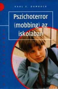 Karl E. Dambach - Pszichoterror (mobbing) az iskolában