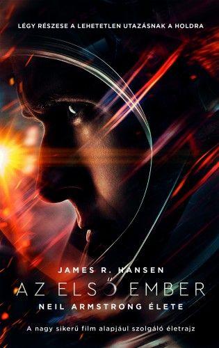 James R. Hansen - Az első ember