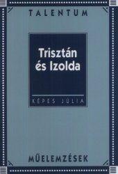 KÉPES JÚLIA - Trisztán és Izolda