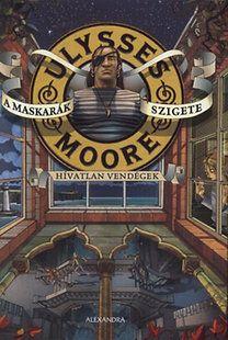 Ulysses Moore - A maskarák szigete