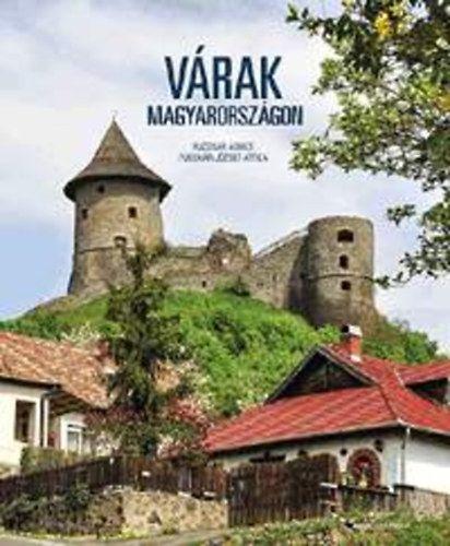Fucskár Ágnes - Várak Magyarországon