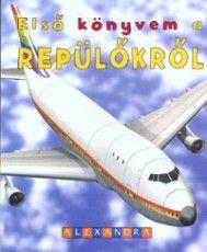 Nick Robinson - Első könyvem a repülőkről