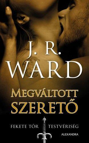J. R. Ward - Megváltott Szerető