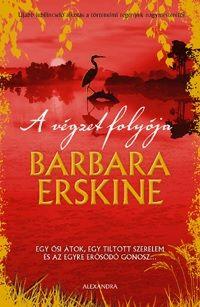 Erskine Barbara - A végzet folyója