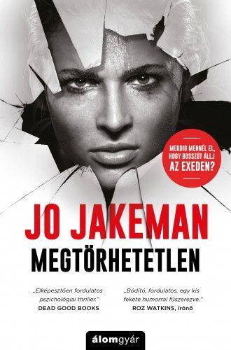 Jo Jakeman - Megtörhetetlen