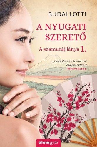 A nyugati szerető - A szamuráj lánya 1.