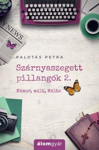Palotás Petra - Szárnyaszegett pillangók 2.