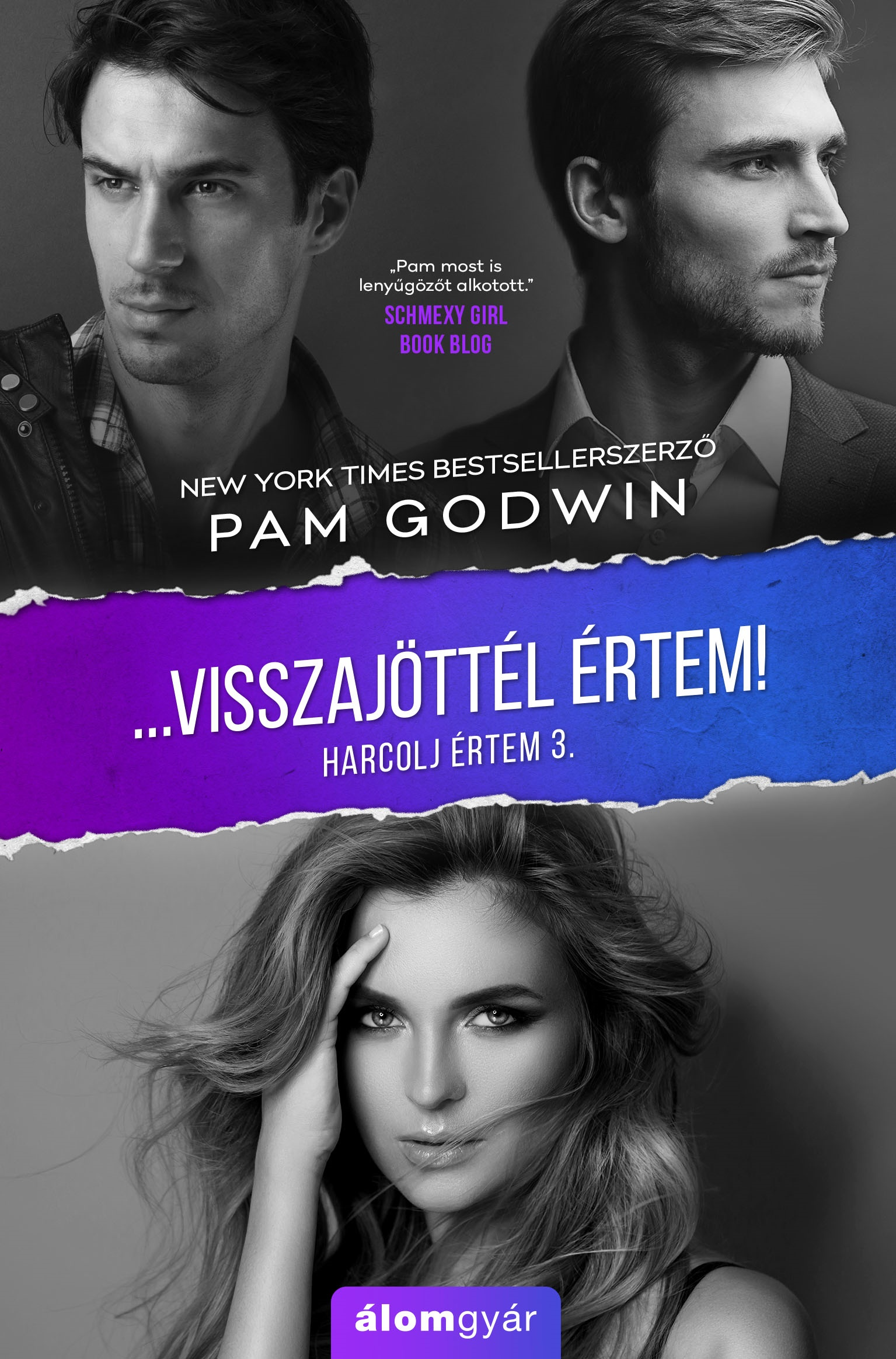 Pam Godwin - Visszajöttél értem! - Harcolj értem 3.